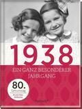 1938 - Ein ganz besonderer Jahrgang