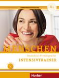 Menschen - Deutsch als Fremdsprache: Intensivtrainer mit Audio-CD; .B1