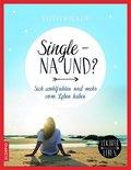 Single - na und?