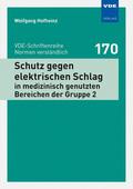 Schutz gegen elektrischen Schlag in medizinisch genutzten Bereichen der Gruppe 2