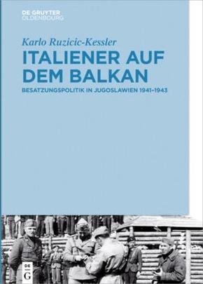 Italiener auf dem Balkan
