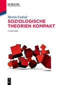 Soziologische Theorien kompakt