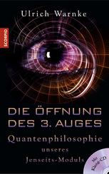 Die Öffnung des 3. Auges, m. 1 Audio-CD