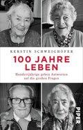 100 Jahre Leben