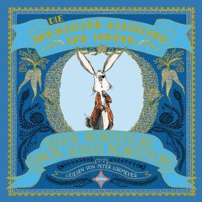 Die königlichen Kaninchen von London, 2 Audio-CDs