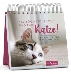 All you need is love ... und eine Katze!