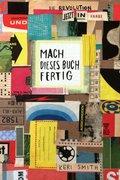 Mach dieses Buch fertig - Der Bestseller in Farbe