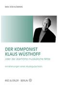 Der Komponist Klaus Wüsthoff