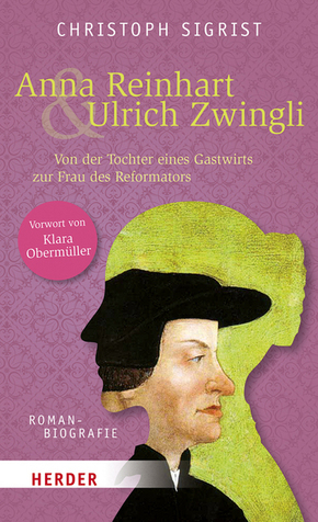 Anna Reinhart & Ulrich Zwingli