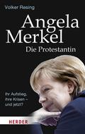 Angela Merkel - Die Protestantin