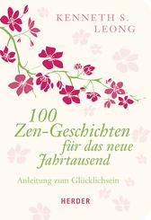 100 Zen-Geschichten für das neue Jahrtausend