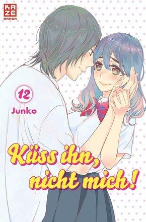 Küss ihn, nicht mich! - Bd.12