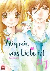Zeig mir, was Liebe ist - Bd.1