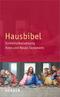 Bibelausgaben; Hausbibel, revidierte Einheitsübersetzung, m. Fotos; Herder, Freiburg