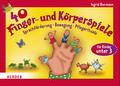 40 Finger- und Körperspiele für die Krippe