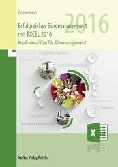 Erfolgreiches Büromanagement mit EXCEL 2016