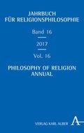 Jahrbuch für Religionsphilosophie / Philosophy of Religion Annual 2017