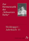 """Heidegger-Jahrbuch: Zur Hermeneutik der """"Schwarzen Hefte""""; .11 - Tl.1"""