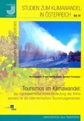 Tourismus im Klimawandel: Zur regionalwirtschaftlichen Bedeutung des Klimawandels für die österreichischen Tourismusgeme