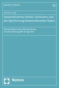 Automatisiertes Fahren, Dashcams und die Speicherung beweisrelevanter Daten
