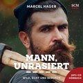 Mann, unrasiert - Hörbuch, Audio-CD,