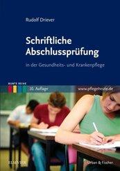 Schriftliche Abschlussprüfung in der Gesundheits- und Krankenpflege