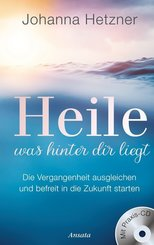 Heile, was hinter dir liegt, m. Audio-CD
