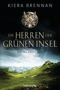 Die Irland-Saga - Die Herren der Grünen Insel; Band III