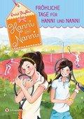 Fröhliche Tage für Hanni und Nanni