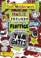 Tom Gates - Toms geniales Meisterwerk: Familie, Freunde und andere fluffige Viecher