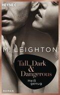 Tall, Dark & Dangerous - Heiß genug