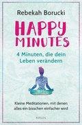 Happy Minutes - 4 Minuten, die dein Leben verändern
