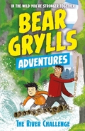 Bear Grylls Adventure: The River Challenge