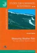 Measuring Weather Risk: The Case of Winter Tourism in Austria