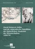 David Heinrich Müller und die südarabische Expedition der Kaiserlichen Akademie der Wissenschaften 1898/99