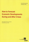 How to Forecast Economic Developments During and After Crises