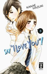 """Say """"I love you""""! - Bd.3"""