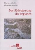 Das Südosteuropa der Regionen