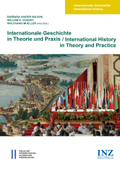 Internationale Geschichte in Theorie und Praxis/International History in Theory and Practice