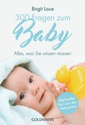 300 Fragen zum Baby
