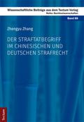 Der Straftatbegriff im chinesischen und deutschen Strafrecht