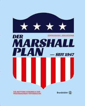 Der Marshallplan - seit 1947