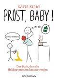 Prost, Baby!