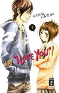 """Say """"I love you""""! - Bd.1"""
