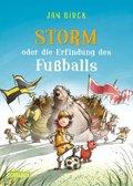 Storm oder die Erfindung des Fußballs