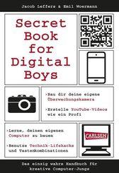 Secret Book for Digital Boys - Das einzig wahre Handbuch für kreative Computer-Jungs
