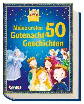 Meine ersten 50 Gutenacht-Geschichten