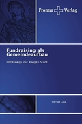 Fundraising als Gemeindeaufbau