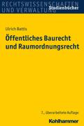 Öffentliches Baurecht und Raumordnungsrecht
