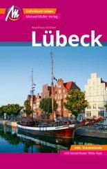 Lübeck MM-City - inkl. Travemünde Reiseführer Michael Müller Verlag